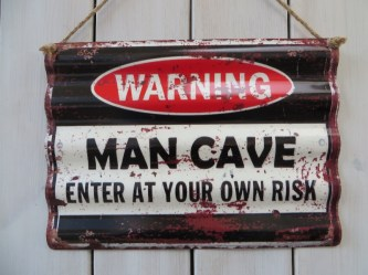 Ribbel bord warning man cave  30x40cm